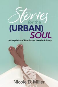 Stories for the (Urban) Soul - Nicole D Miller paperback